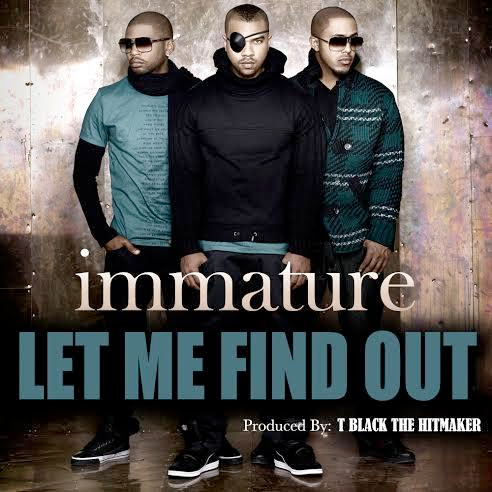 Immature new song Let Me Find Out album cover